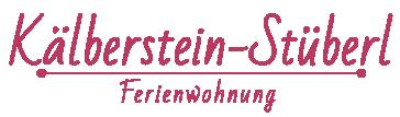 Ferienwohnung Kälberstein-Stüberl